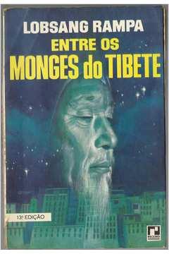 Entre os Monges do Tibete - 13ª Edição