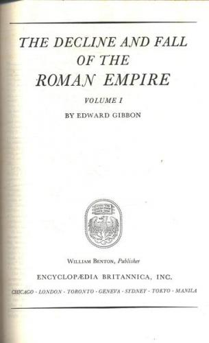 Great Books 40  - the Decline and Fall of the Roman Empire Vol 1