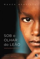 Sob o Olhar do Leao - Beneath the Lions Gaze