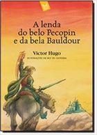 A Lenda do Belo Pecopin e da Bela Baldour