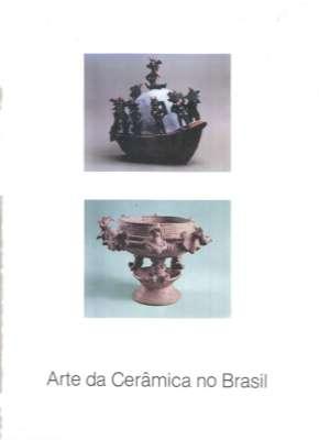 Arte da Cerâmica no Brasil Arte e Cultura III