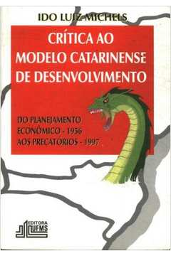 Crítica ao Modelo Catarinense de Desenvolvimento