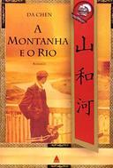 A Montanha e o Rio - Romance