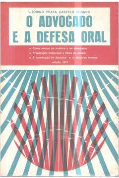 O Advogado e a Defesa Oral