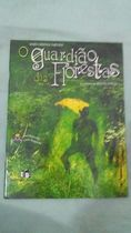 O Guardião das Florestas (s/ Cd)