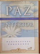 Paz Interior: Como Ser Calmamente Ativo e Ativamente Calmo
