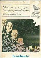 Movimento Operário Argentino das Origens ao Peronismo (1890-1946) de José Luis Bendicho Beired pela Brasiliense (1982)
