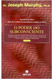 O Poder do Subconsciente - 49ª Ed.