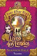 Ever After High o Livro das Lendas 01