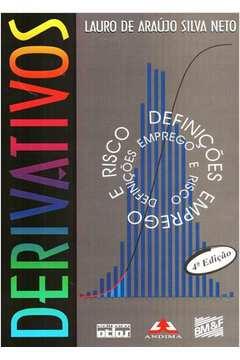 Derivativos:  Definições, Emprego e Risco