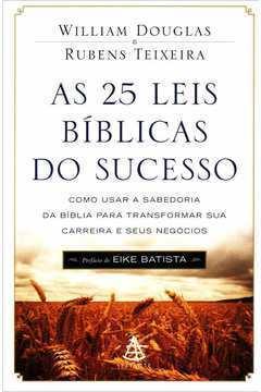 As 25 Leis Bíblicas do Sucesso de William Douglas pela Sextante (2012)