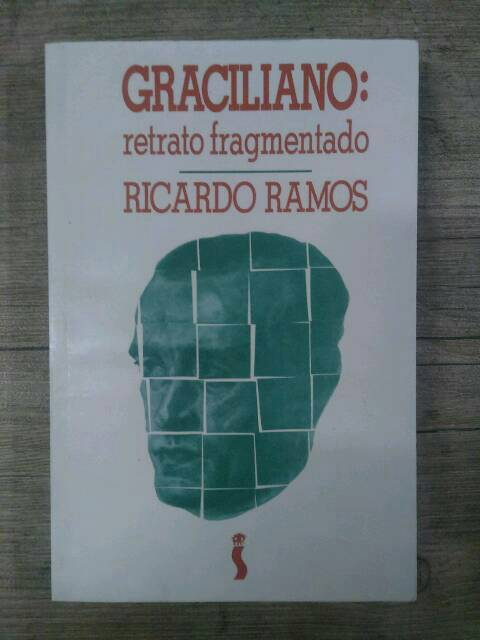 Graciliano : Retrato Fragmentado