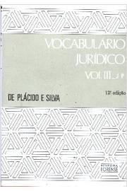 Vocabulário Jurídico Volume 3 - J - P
