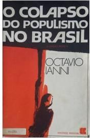 O Colapso do Populismo no Brasil
