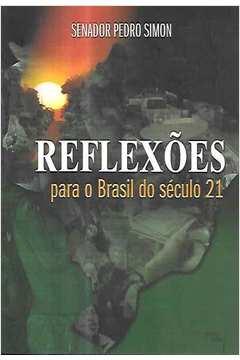Reflexões para o Brasil do Século 21
