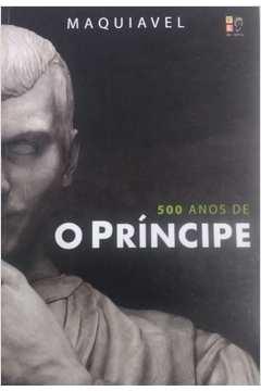 500 Anos de o Príncipe