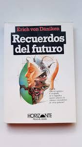 Livro Recuerdos Del Futuro Erich Von Daniken Estante Virtual