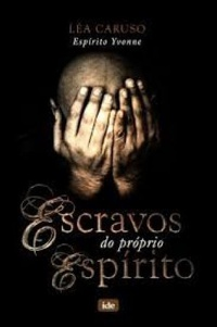 Escravos do Proprio Espirito de Lea Caruso; Yvonne pela Ide (1939)