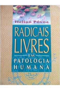 Radicais Livres Em Patologia Humana