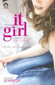 It Girl : Garota sem Limite - Volume 3