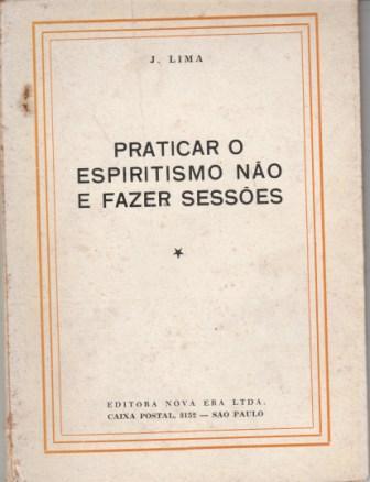c6c362f0196 Praticar o Espiritismo Não e Fazer Sessões
