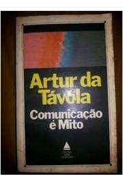 Comunicação é Mito de Artur da Távola pela Nova Fronteira (1985)