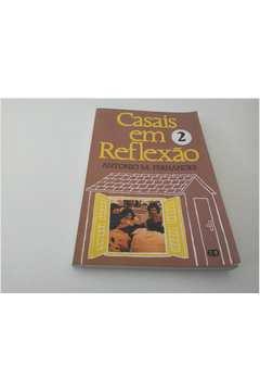 Casais Em Reflexao 2