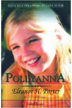 Livro Pollyanna Eleanor H Porter Estante Virtual