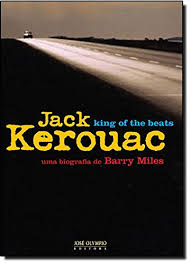 Jack Kerouac, King of the Beats