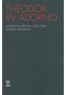 Correspondência 1928-1940 Adorno Benjamin