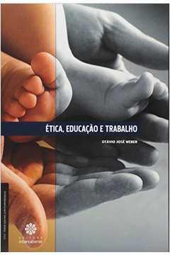 Ética, Educação e Trabalho