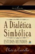 A Dialética Simbólica - Estudos Reunidos
