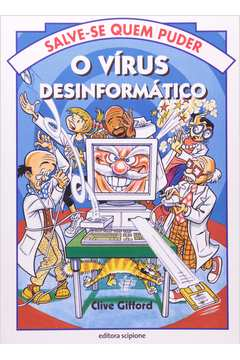O Vírus Desinformático - Salve-se Quem Puder