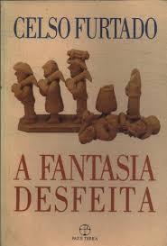 A Fantasia Desfeita