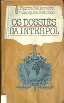 Os Dossiês da Interpol