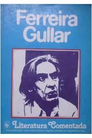 Ferreira Gullar - Literatura Comentada