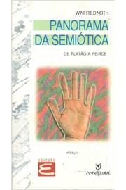 Panorama da Semiótica de Platão a Peirce