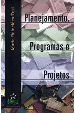 Planejamento, Programas e Projetos