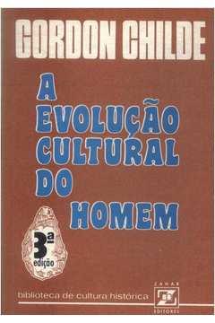 A Evolução Cultural do Homem