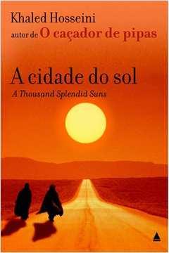 A Cidade do Sol - a Thousand Splendid Suns