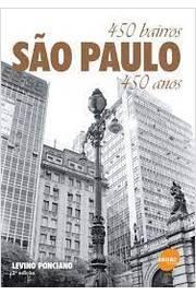 São Paulo: 450 Bairros, 450 Anos