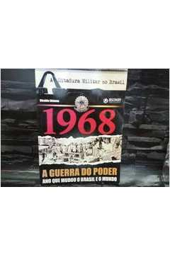 A Ditadura Militar no Brasil 1968