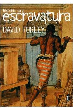 História da Escravatura