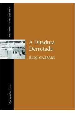 A Ditadura Derrotada o Sacerdote e o Feiticeiro