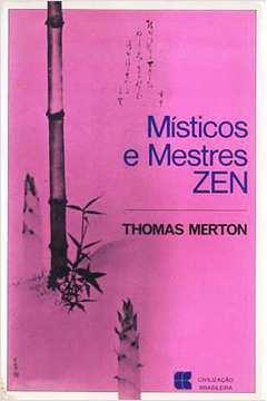 Místicos e Mestres Zen