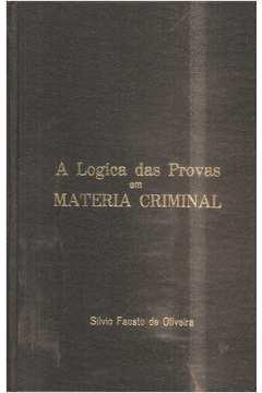 A Lógica das Provas Em Matéria Criminal Volume 1