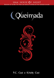 Queimada - Série House of Night 7