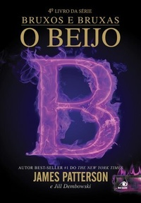 O Beijo: Witch & Wizard # 4