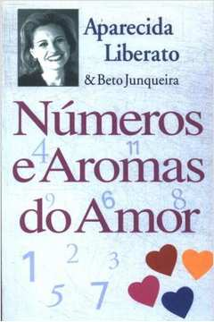 Números e Aromas do Amor
