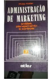 Administração de Marketing-análise Planejamento e Controle